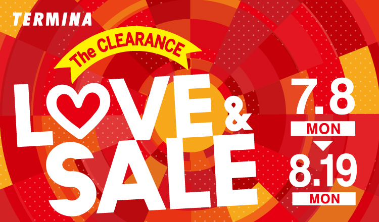TERMINA The CLEARANCE LOVE&SALE